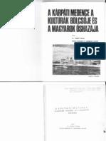 Toronyi Etelka dr. - A Kárpáti medence a kultúrák bölcsője és a Magyarok őshazája 1974.