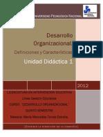 UNIDAD DIDACTICA 1.DEFINICIÓN DESARROLLO ORGANIZACIONAL. Unidad Didactica 1