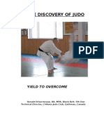 The Discovery of JUDO Yield to Overcome 09