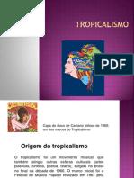 Tropicalism o