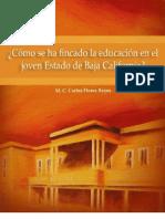 ¿Cómo se ha fincado la educación en el joven estado de Baja California