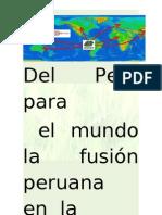 Del Peru Para El Mundo Proyecto x s e 2013 (1)