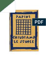 Chiudiamo Le Scuole Giovanni Papini