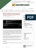 Saiba Como Executar o Mesmo Comando Em Diversos Servidores Linux Simultaneamente _ Linux Descomplicado