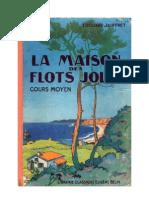 Jauffret Edouard CM La Maison Des Flots Jolis 1953