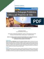 DIPLOMADO REDIPE 2013 EDUCAC Y PEDAGOGIA PROBLEMICA CRÍTICA Y POR PROYECTOS DE VIDA