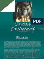 Bachelard Presentation 119472976479503 3