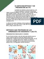 METODOS ANTICONCEPTIVOS Y DE PREVENCIÓN DE ITS