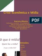 Crise econômica e mídia