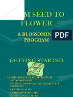 Seed to Flower Process