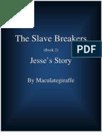 Slave Breakers 2