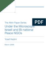 Under the Microscope Israeli and Bi-National Peace NGOs by Yosef Kedmi