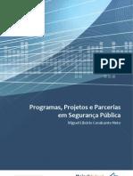 Programas, Projetos e Parcerias