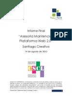 Informe Final 20130814 - Mantención Portal S antiago Creativo
