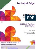 IBM® Edge2013 - IBM Flash Portfolio and Futures