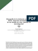 Espinosa, Nicolas - Etnograf¡a de la violencia en la vida diaria. Aspectos metodologicos de un estudio de caso.