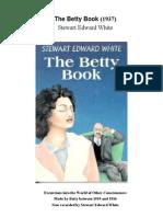 Stewart Edward White - The Betty Book (1937)