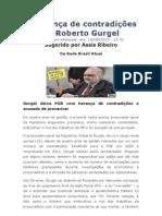 A herança de contradições de Roberto Gurgel