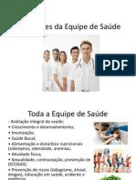 Atribuições da Equipe de Saúde
