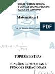 Aula 05 - Tópico Extra - Funções compostas e Funções Irracionais
