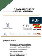 Cristiano Cunha - Plano Catarinense de Desenvolvimento [Metodologia]