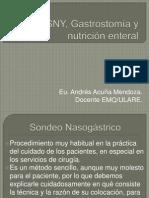 SNG, SNY, Gastrostomía y alimentación enteral
