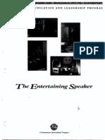 The Entertaining Speaker