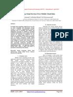 Providing Cloud Services Over Mobile Cloud Data