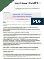 Prevederile Aduse de Legea 168 Din 2013