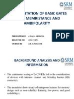 Implementation of Basic Gates Using Memristance and Ambipolarity