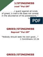 Greed Stinginess