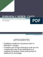 DURKHEIM Y WEBER