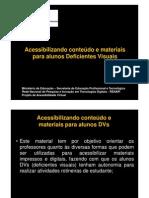Acessibilidade de conteúdos e materiais para DVs