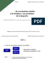 IGF y Proteinas transportadoras ( IGFBP)