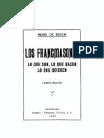 Los Francmasones, Lo Que Son, Lo Que Hacen, Lo Que Quieren