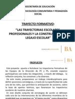 1 Presentación Trayecto Formativo. Legajos y trayectorias escolares. MDP.