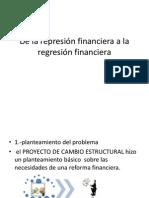 De la represión financiera a la regresión financiera