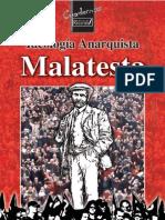 Malatesta, Errico - Ideología Anarquista