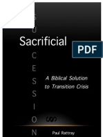 Sacrificial Succession - A Biblical Solution to Transition Crisis
