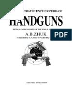 The Illustrated Encyclopedia of Handguns - AB Zhuk 1995