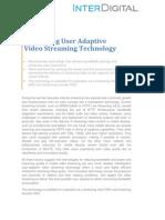 User Adaptive Streaming White Paper 04-16-2013 1