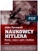 John Cornwell - Naukowcy Hitlera. Nauka, wojna i pakt z diabłem