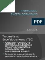 Traumatismo Encefalocraneano y Raquimedular