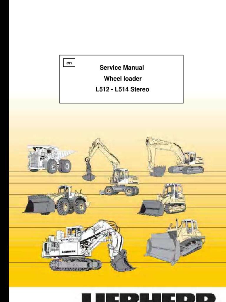 Wheel Loader Liebherr L 512-L 514 Stereo - Service Manual | Diesel Engine |  Cylinder (Engine)