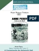 Anne Perry - Série Pitt 17 - A Conspiração de Ashworth Hall