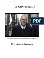 Do RCs KnOw about Confessed Porn Priest Rev. James Brennan?
