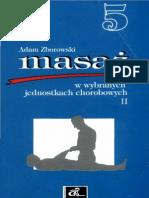 Masaż w wybranych jednostkach chorobowych t. II - Adam Zborowski