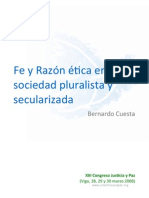 Fe y Razon Etica en Una Sociedad Pluralista y Secularizada-Bernardo Cuesta