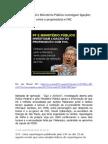 Polícia Federal e Ministério Público investigam ligações entre o propinoduto paulista e FHC