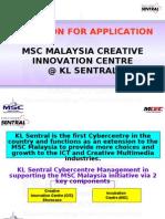 MSC Malaysia Creative Innovation Centre Incubation Center @ KL Sentral